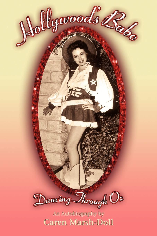 Hollywood's Babe Caren Marsh-Doll